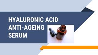 Hyaluronic Acid Anti-Ageing Serum