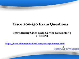 Valid And Updated 200-150 Exam | 200-150 Questions | Dumps4Download