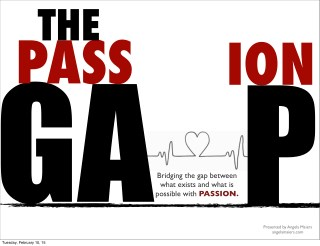 Closing The Passion Gap