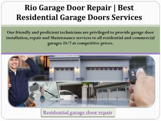 Rio Garage Door Repair | Best Residential Garage Doors Services