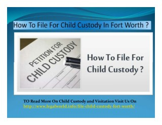 How To File For Child Custody In Fort Worth