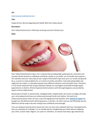 Forget All Your Worries Regarding Oral Health With Penn Valley Dental