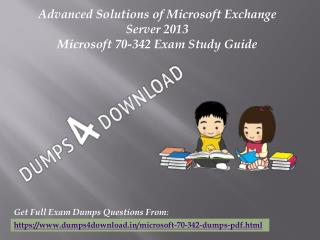 June 70-342 Exam Real Questions - Microsoft 70-342 Exam Dumps Dumps4Download
