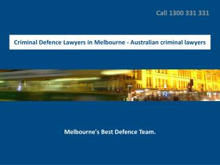Criminal Defence Lawyers in Melbourne - Australian criminal lawyers