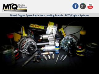Diesel Engine Spare Parts from Leading Brands - MTQ Engine Systems