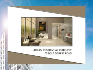 Luxury Residential Property at Golf Course Road
