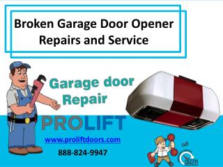 Broken Garage Door Opener Repairs and Service