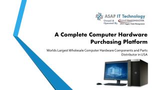 ASAP IT Technology - Computer Hardware Parts Distributor