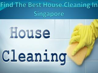 Find The Best House Cleaner In Singapore