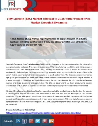 Vinyl Acetate (VAC) Market Forecast to 2026 With Product Price, Market Growth & Dynamics