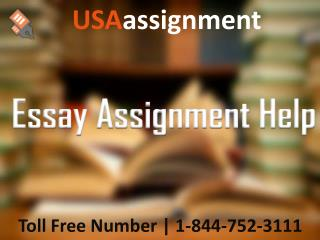 ESSAY ASSIGNMENT HELP | Toll Free:1-844-752-3111