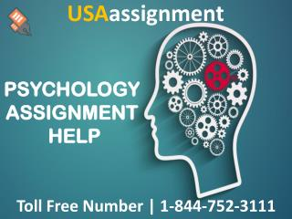 PSYCHOLOGY ASSIGNMENT HELP | Toll Free:1-844-752-3111