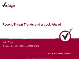 Recent Threat Trends and a Look Ahead