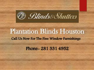 Plantation Shutters Houston