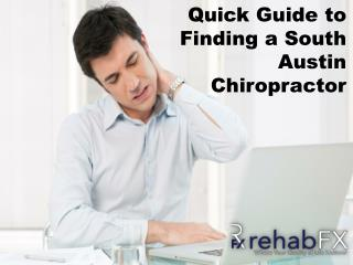 Quick Guide to Finding a South Austin Chiropractor