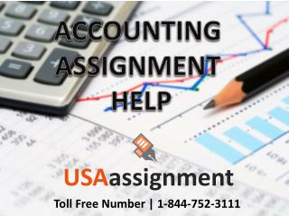 Accounting Assignment Help | 1-844-752-3111