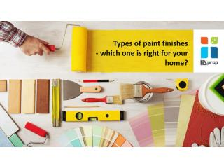 Types of paint finishes - which one is right for your home?