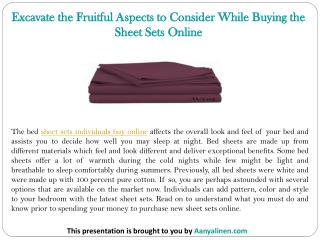 Excavate the Fruitful Aspects to Consider While Buying the Sheet Sets Online