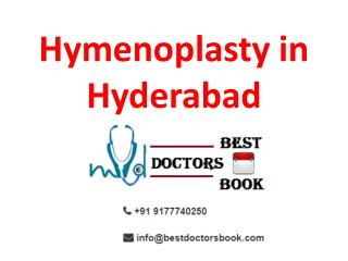 Hymenoplasty Surgery in Hyderabad |Hymen Repair in Hyderabad