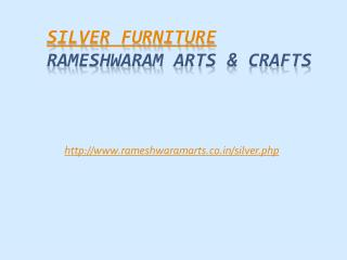 Silver furniture