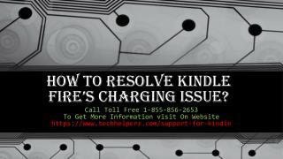 How to resolve Kindle Fire's charging issue?