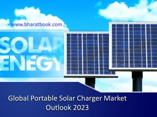 Global Portable Solar Charger Market Outlook 2023