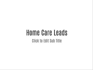 Home Health Care Leads
