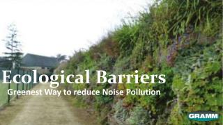 Ecological Barriers: Greenest Way to Reduce Noise Pollution