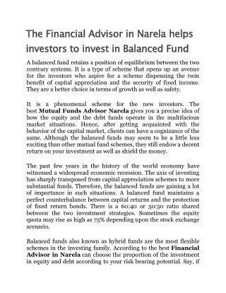 The Financial Advisor in Narela helps investors to invest in Balanced Fund
