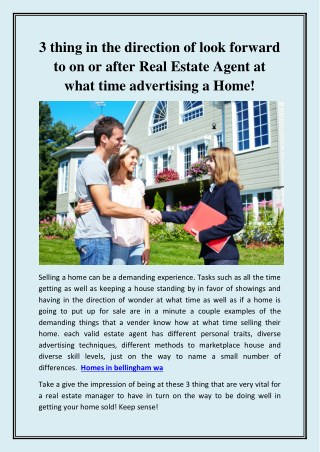 Things in the direction of Expect on or after Real land Agent at what time Selling a house!