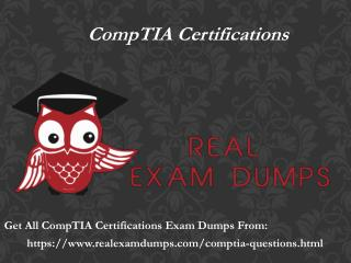 Pass CompTIA Exam In First Attempt - CompTIA Exam Braindumps RealExamDumps.com