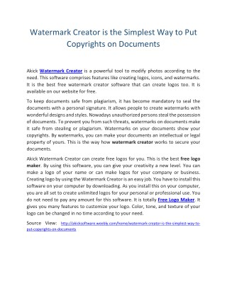 Watermark Creator is the simplest way to put copyrights on documents.