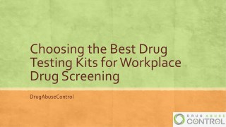 Choosing the Best Drug Testing Kits for Workplace
