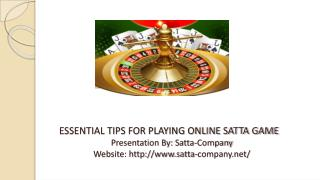 Essential Tips for Playing Online Satta Game