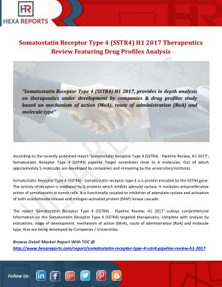 Somatostatin Receptor Type 4 (SSTR4) H1 2017 Therapeutics Review Featuring Drug Profiles Analysis