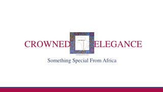 Crowned Elegance African American Apparel - African Attire for Women