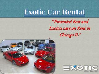 Exotic Car Rental Chicago IL