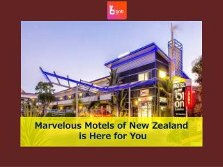 Marvelous Motels of New Zealand is Here for You