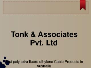 poly tetra fluoro ethylene Cable Products in Australia