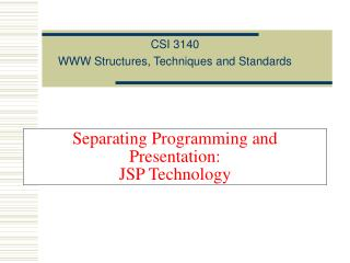 Separating Programming and Presentation: JSP Technology
