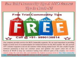 Free Trial Commodity Tips & 100% Success Tips In Crude Oil
