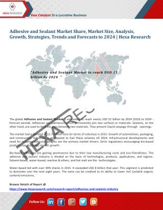 Adhesive and Sealant Market to Reach Nearly USD 52 Billion by 2024