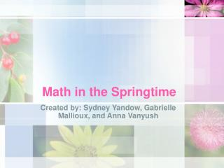 Math in the Springtime