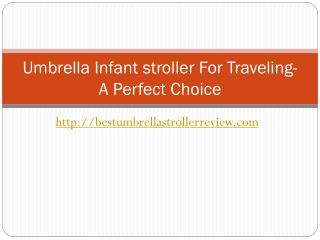 Umbrella stroller for travel- A Perfect choice