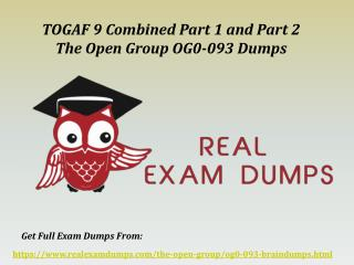 Valid OG0-093 The Open Group Exam Dumps - OG0-093 Dumps PDF Exam Questions RealExamDumps