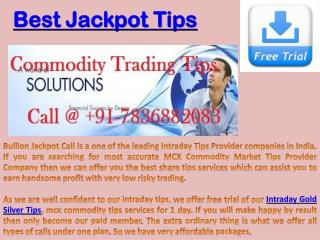 Affordable Commodity Trading Calls - Intraday Gold Silver Tips