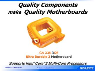 Quality Components  make   Quality Motherboards