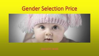 Gender selection price
