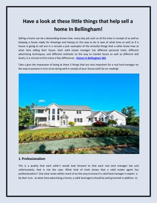 Have a look at these little things that help sell a home In Bellingham!
