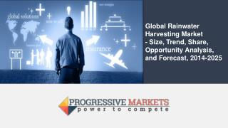 Global Rainwater Harvesting Market to grow at a CAGR of 5.8% during the period, 2017–2025
